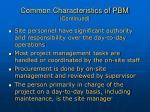 common characteristics of pbm continued