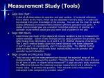 measurement study tools