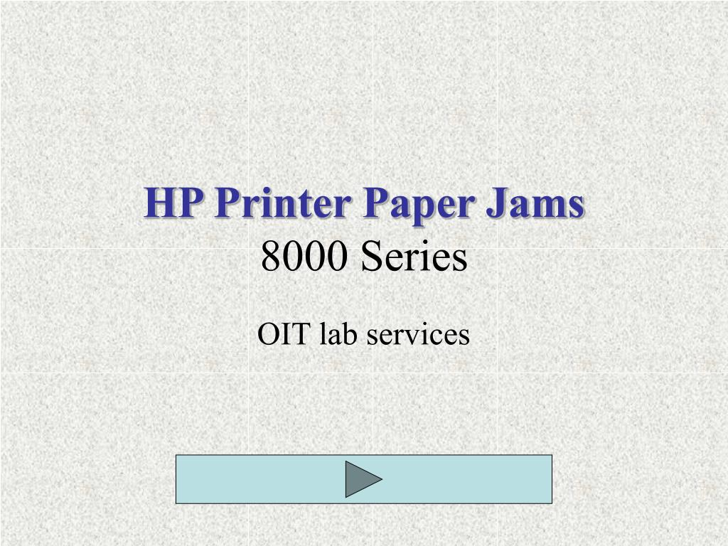 hp printer paper jams 8000 series l.