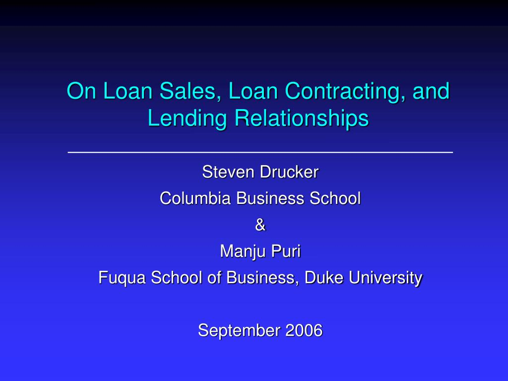on loan sales loan contracting and lending relationships l.