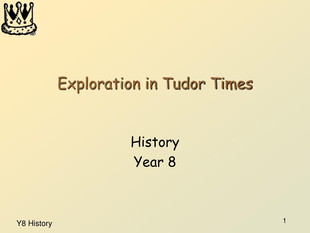 exploration in tudor times l.