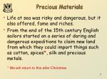 precious materials