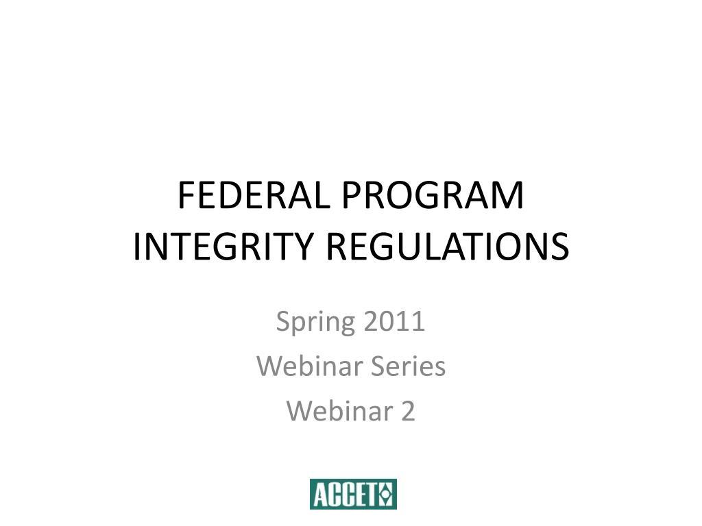 federal program integrity regulations l.