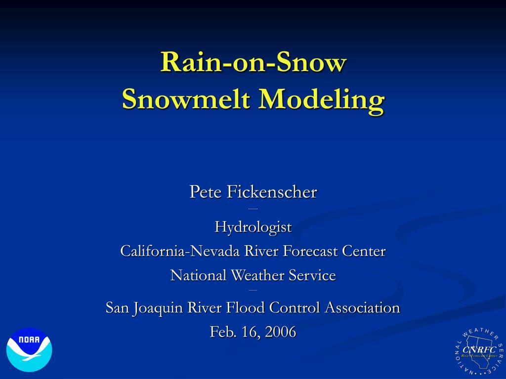 rain on snow snowmelt modeling l.