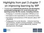 highlights from part 3 chapter 7 on improving learning by wp