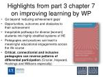 highlights from part 3 chapter 7 on improving learning by wp16