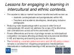 lessons for engaging in learning in intercultural and ethnic contexts