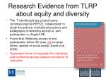 research evidence from tlrp about equity and diversity