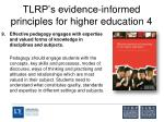 tlrp s evidence informed principles for higher education 4