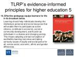tlrp s evidence informed principles for higher education 5