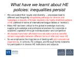 what have we learnt about he policies inequalities persist