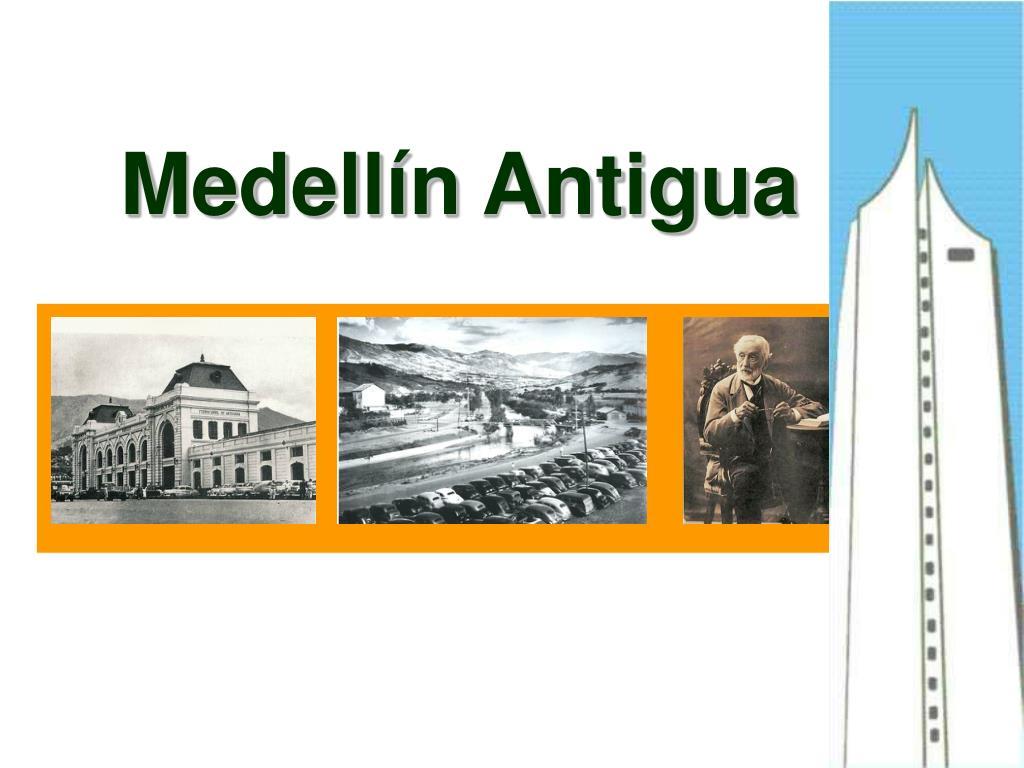 Medellín Antigua
