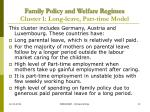 family policy and welfare regimes cluster 1 long leave part time model