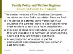 family policy and welfare regimes cluster 4 family care model