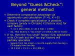 beyond guess check general method