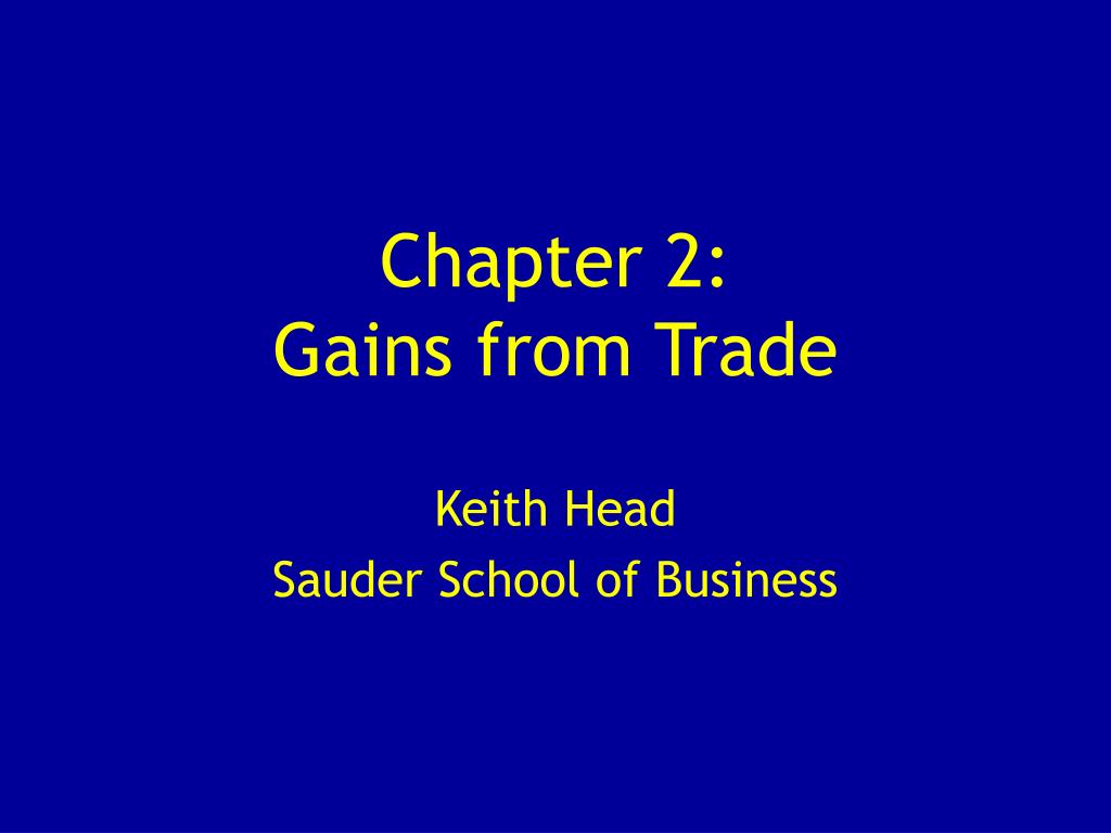 chapter 2 gains from trade l.