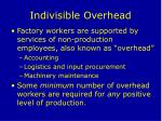 indivisible overhead
