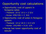 opportunity cost calculations
