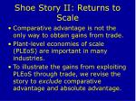 shoe story ii returns to scale