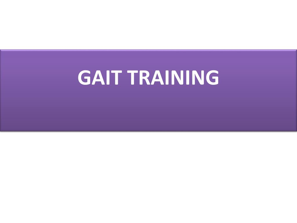 gait training l.