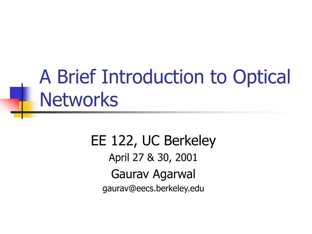 a brief introduction to optical networks l.