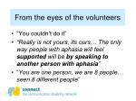 from the eyes of the volunteers