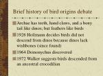 brief history of bird origins debate