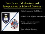 bone scans mechanisms and interpretation in selected diseases