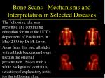 bone scans mechanisms and interpretation in selected diseases2