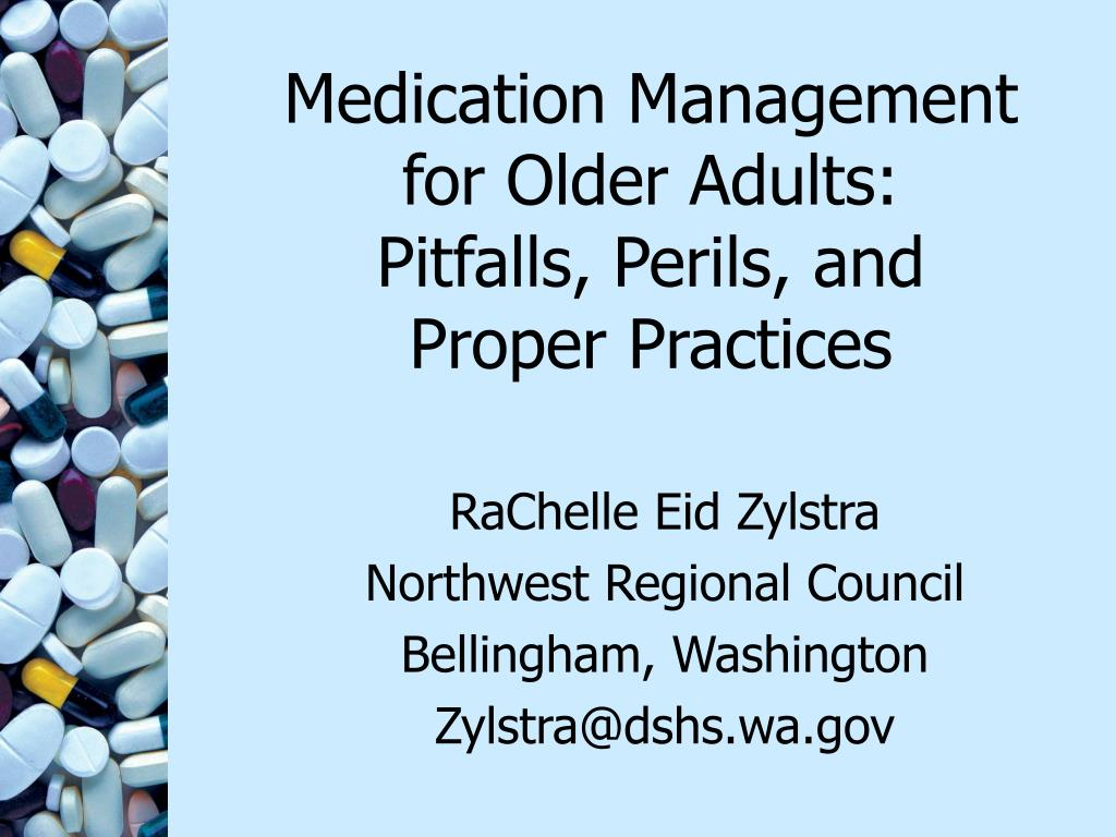 medication management for older adults pitfalls perils and proper practices l.