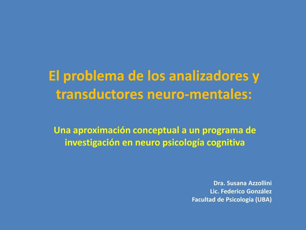 el problema de los analizadores y transductores neuro mentales l.