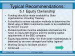 typical recommendations 5 1 equity ownership