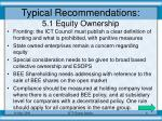 typical recommendations 5 1 equity ownership6