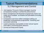 typical recommendations 5 2 management and control