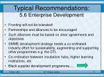 typical recommendations 5 6 enterprise development