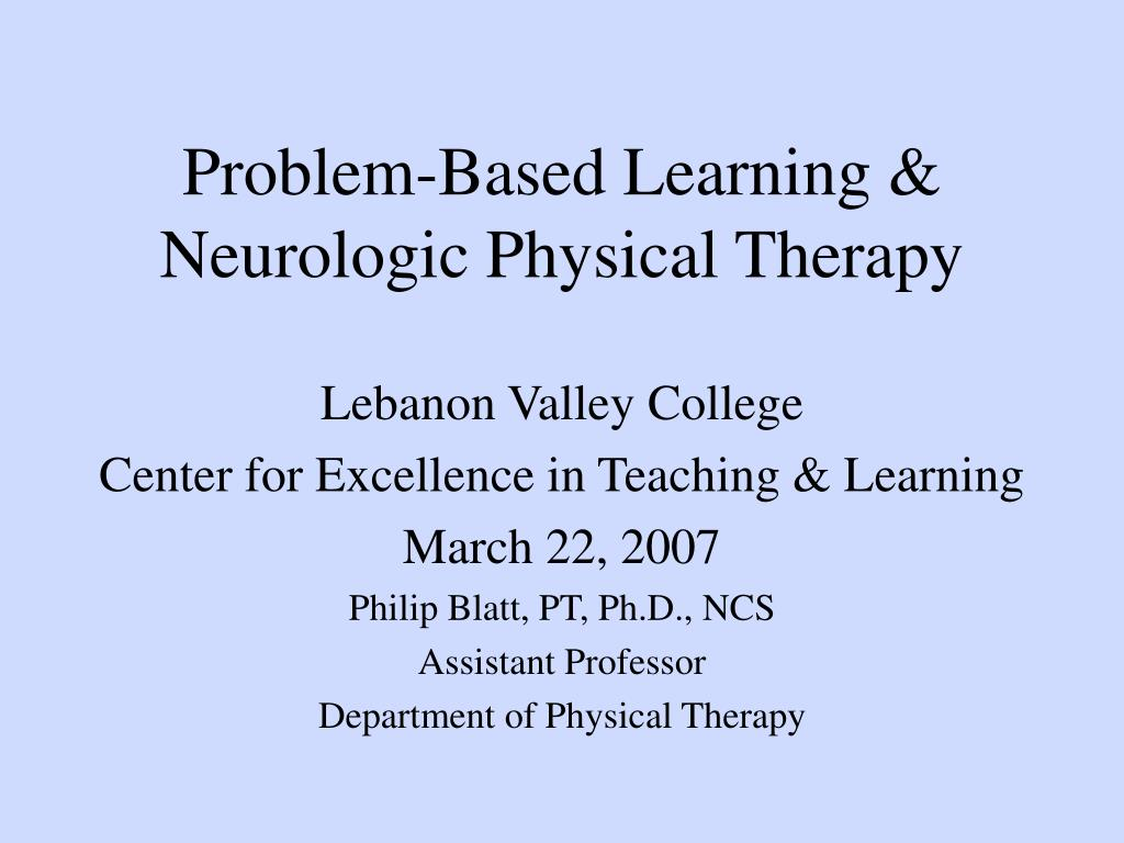 problem based learning neurologic physical therapy l.