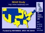 nead study http www neadstudy com