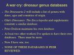 a war cry dinosaur genus databases86