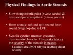 physical findings in aortic stenosis