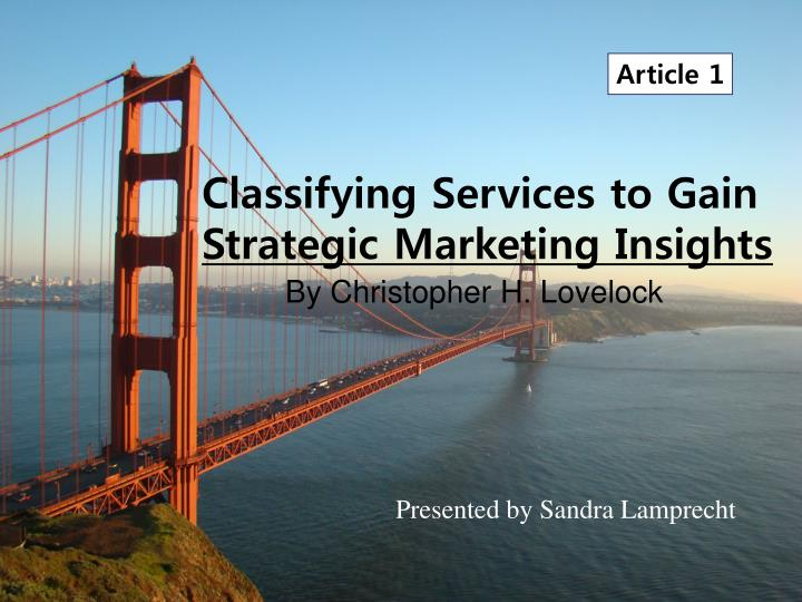 classifying services to gain strategic marketing insights n.