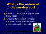 what is the nature of the service act