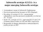 salmonella serotype 4 5 12 i is a major emerging salmonella serotype