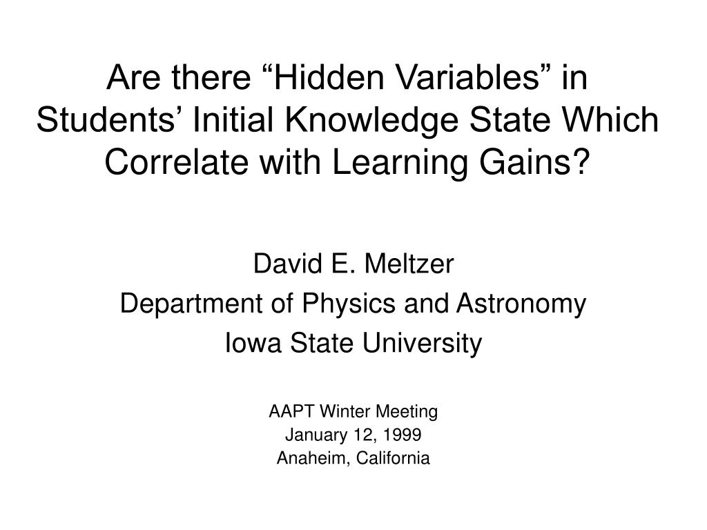 are there hidden variables in students initial knowledge state which correlate with learning gains l.