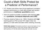 could a math skills pretest be a predictor of performance