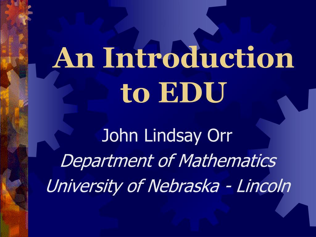 an introduction to edu l.
