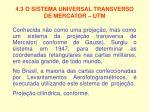 4 3 o sistema universal transverso de mercator utm