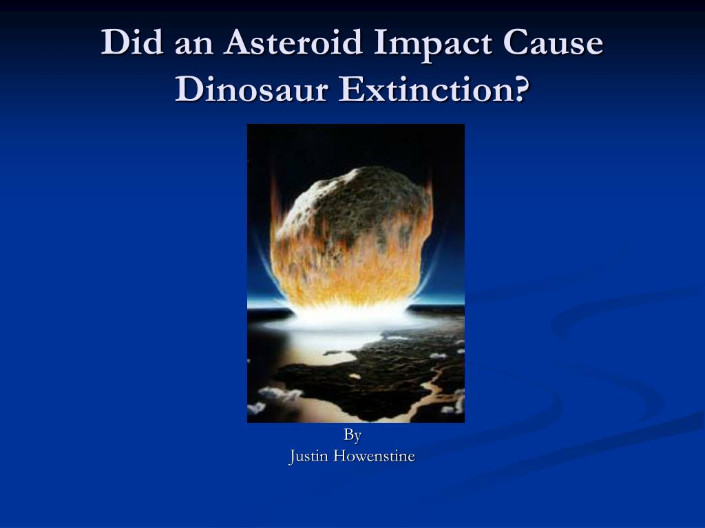 did an asteroid impact cause dinosaur extinction l.
