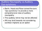 auditory neuropathy vs auditory dys synchrony