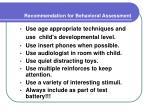 recommendation for behavioral assessment