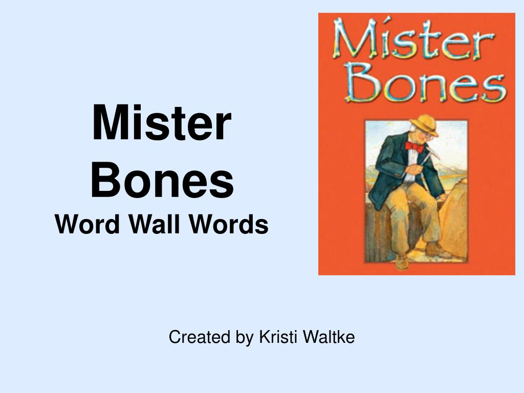 mister bones word wall words l.